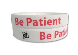 """Be Patient"" Rubber Bracelet Wristband - Adult 8"""