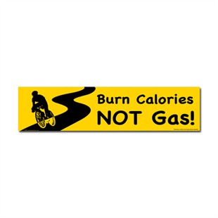 """Burn Calories Not Gas"" Cycling Car Magnet"
