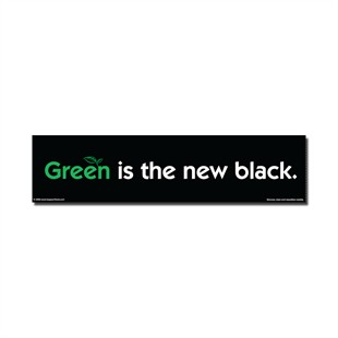 """Green is the new black."" Car Magnet"