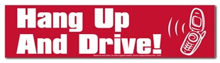 Hang Up And Drive! - Decal