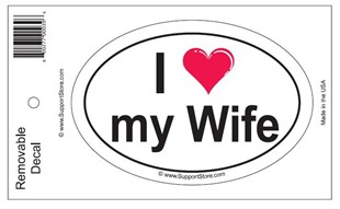 """I Love My Wife"" Bumper Sticker Decal"